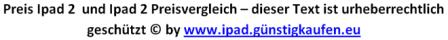Hier ist unser preis ipad 2 - ipad 2 preisvergleich hinweis für den Schutz unserer Texte